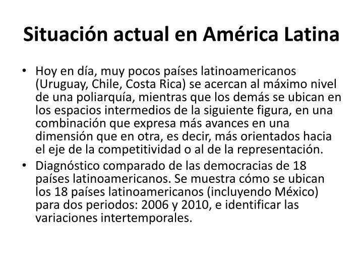 Situación actual en América Latina