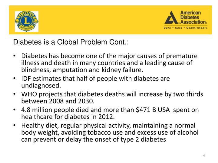 Diabetes is a Global