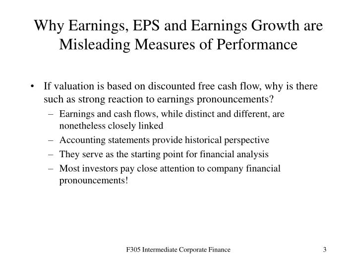 Why earnings eps and earnings growth are misleading measures of performance
