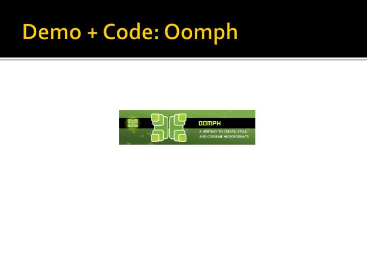 Demo + Code: Oomph