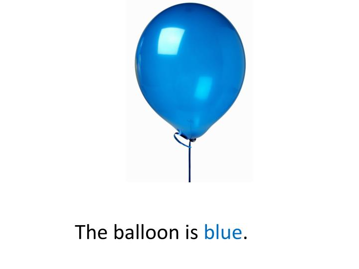 The balloon is