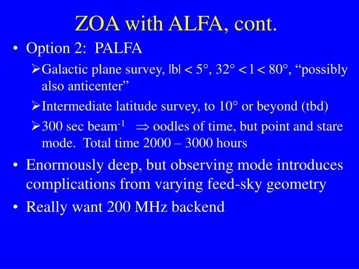 ZOA with ALFA, cont.