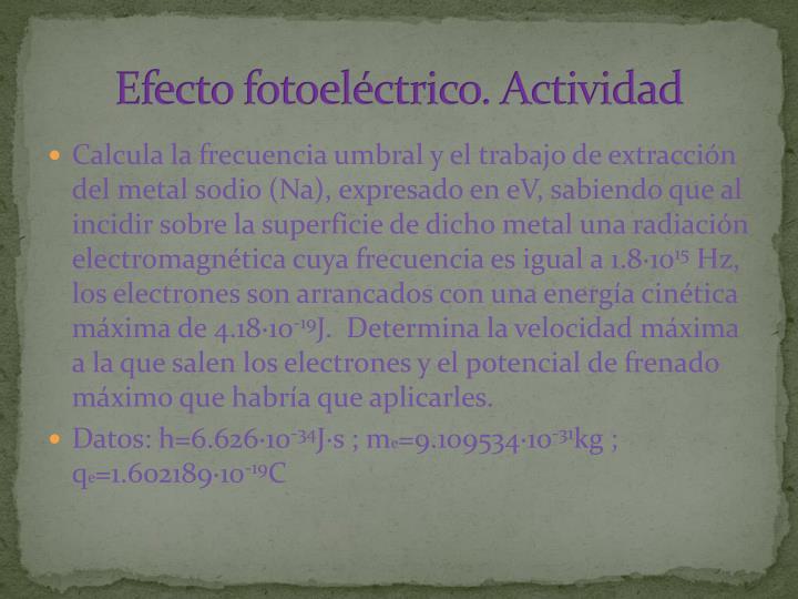 Efecto fotoeléctrico. Actividad