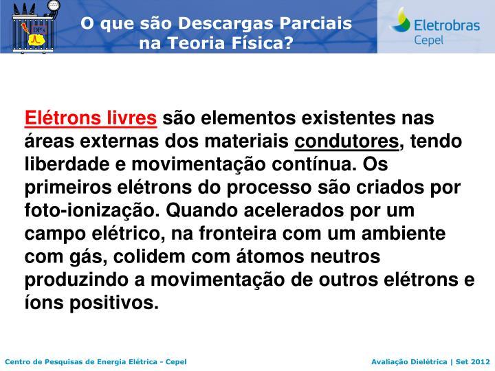 O que são Descargas Parciais na Teoria Física?