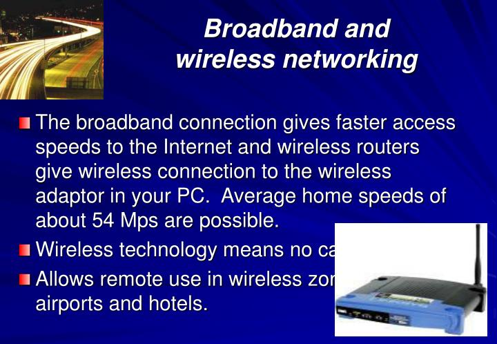 Broadband and