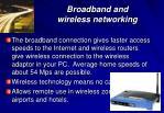 broadband and wireless networking