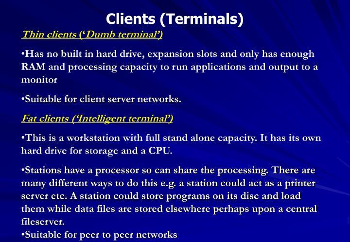Clients (Terminals)