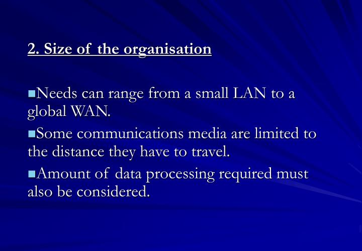 2. Size of the organisation