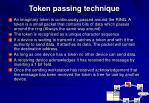 token passing technique