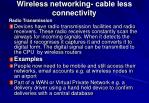 wireless networking cable less connectivity