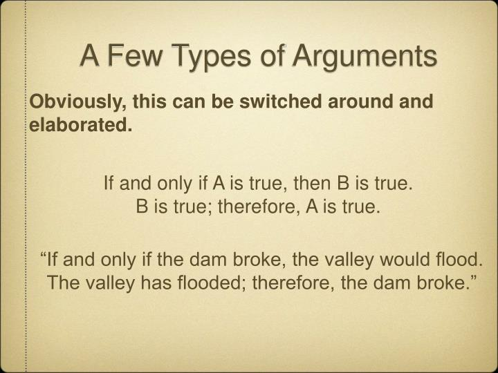 A Few Types of Arguments