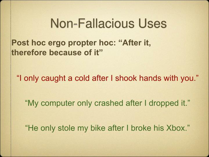Non-Fallacious Uses