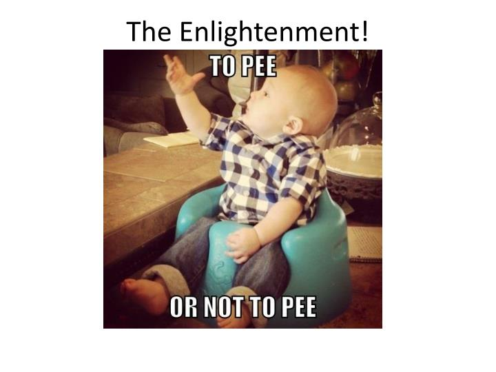 The Enlightenment!