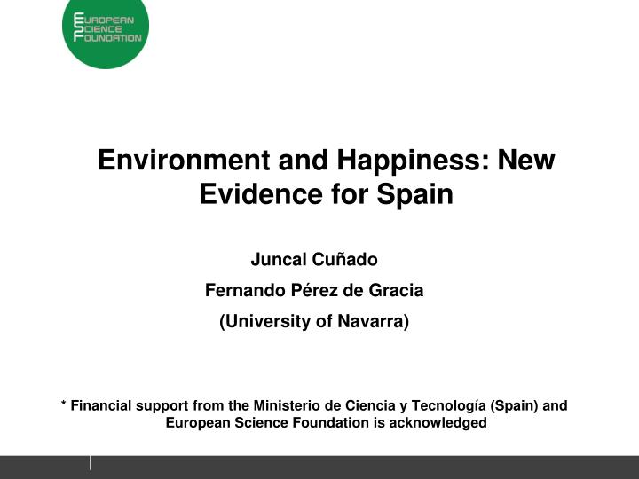 Environment and Happiness: New Evidence for Spain