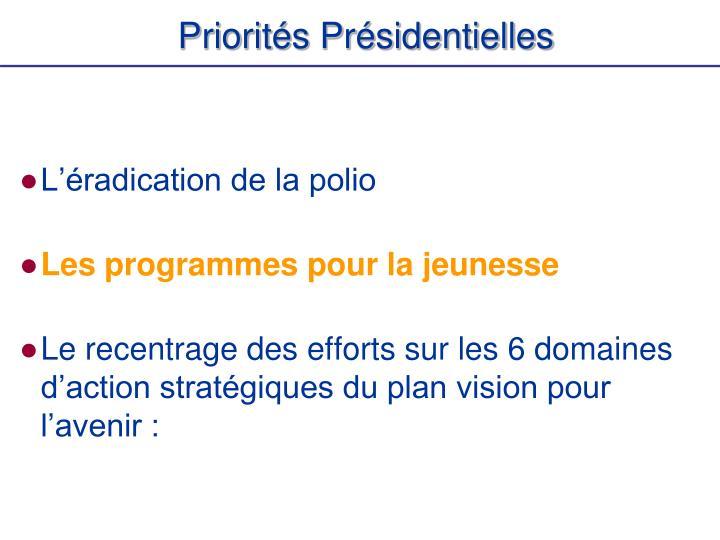 Priorités Présidentielles