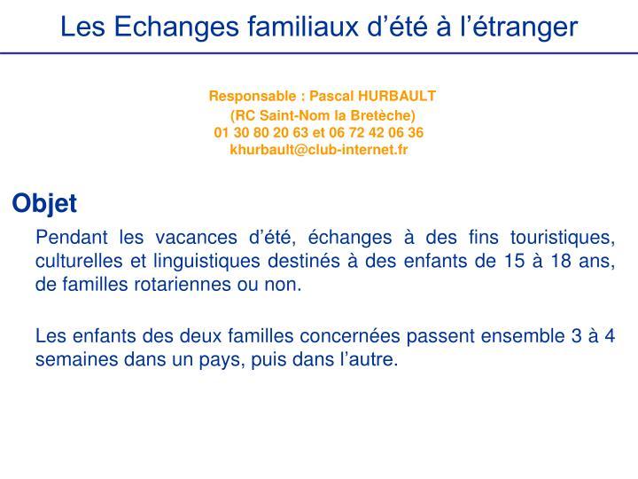 Les Echanges familiaux d'été à l'étranger