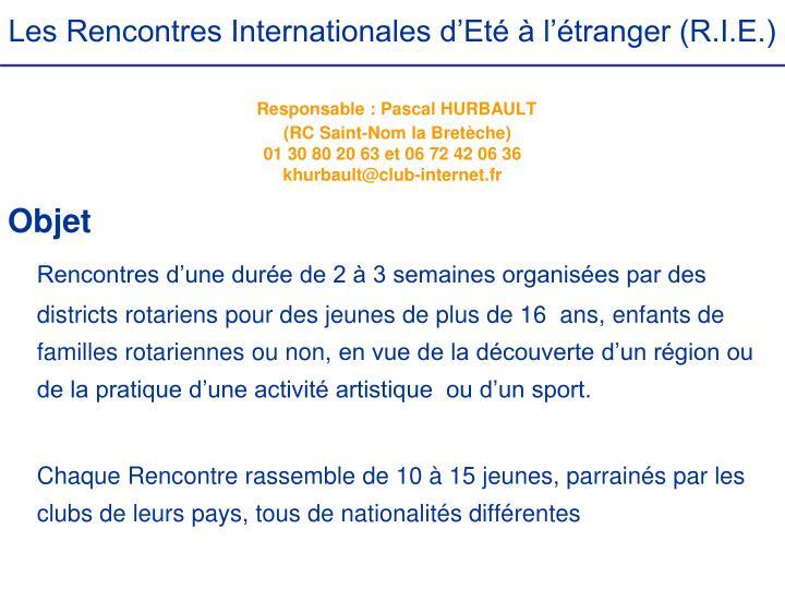 Les Rencontres Internationales d'Eté à l'étranger (R.I.E.)