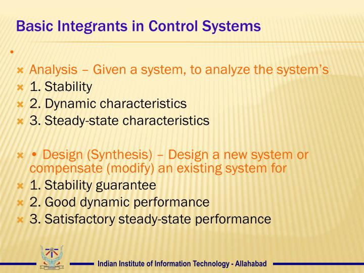 Basic Integrants in Control Systems