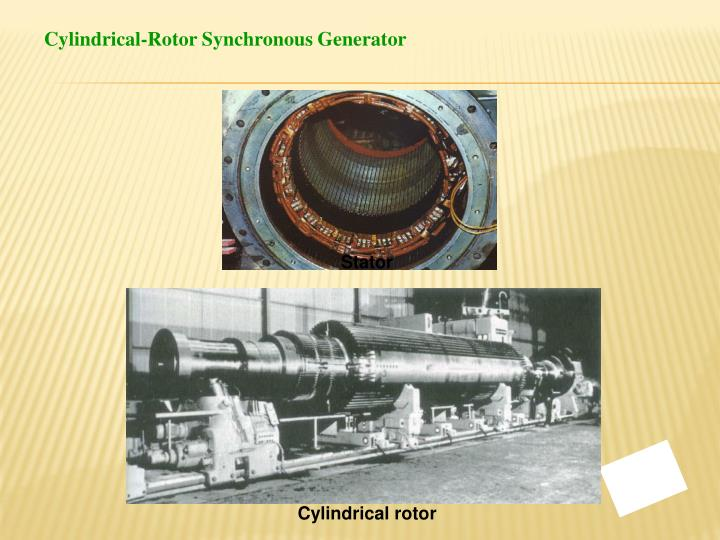 Cylindrical-Rotor Synchronous Generator
