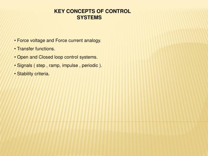 KEY CONCEPTS OF CONTROL SYSTEMS