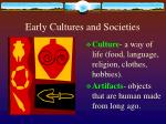 early cultures and societies1