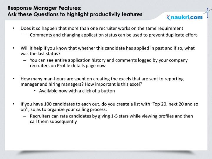 Response Manager Features:
