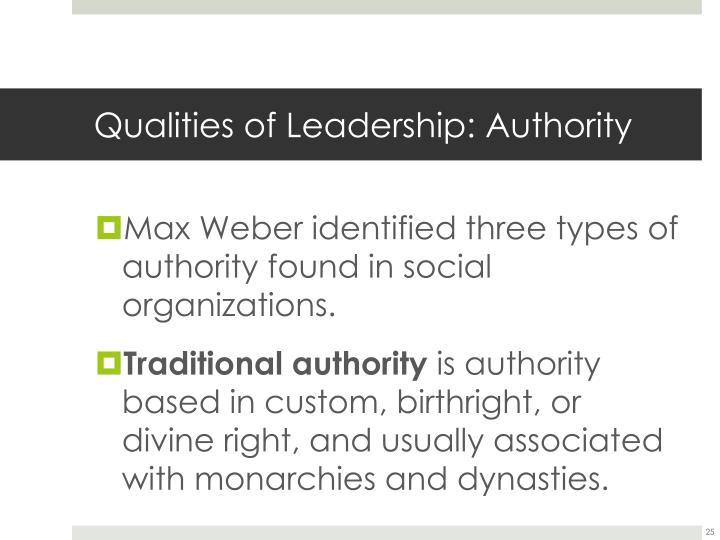 Qualities of Leadership: Authority