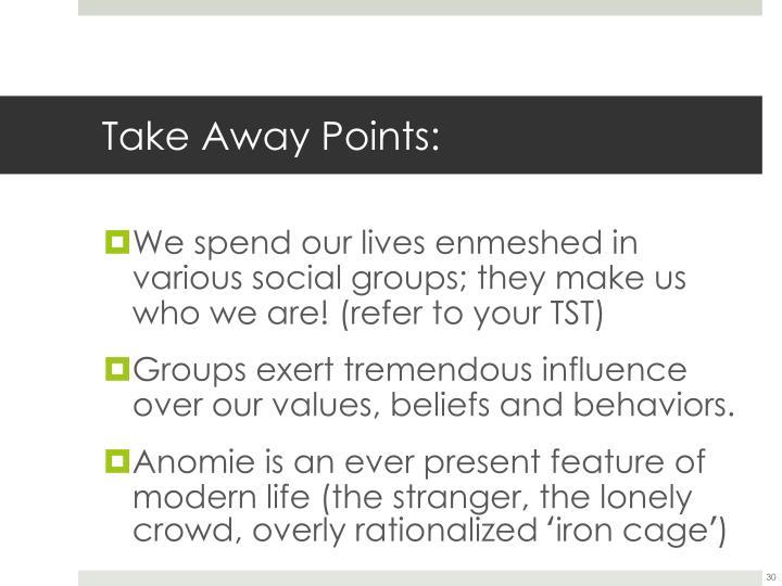 Take Away Points: