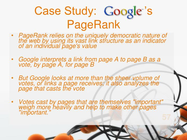 Case Study:               's PageRank