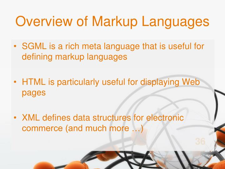 Overview of Markup Languages