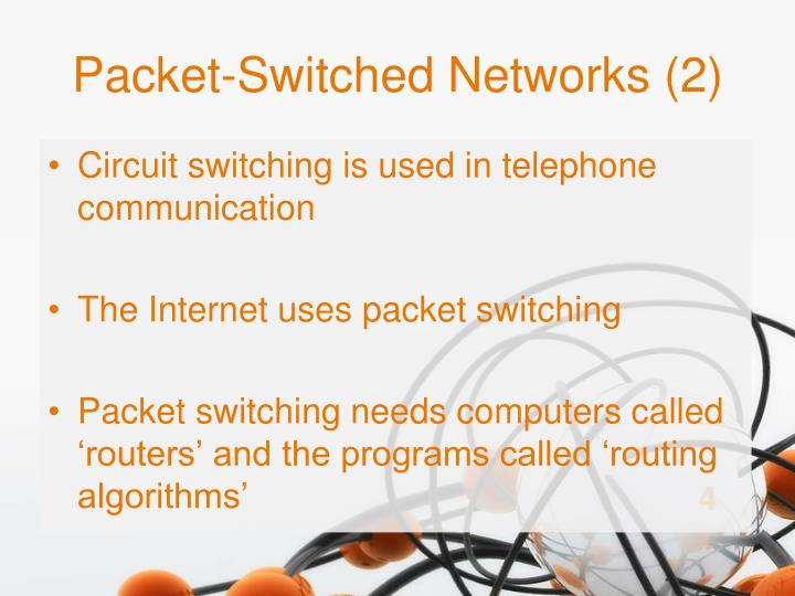 Packet-Switched Networks (2)