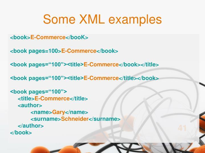 Some XML examples