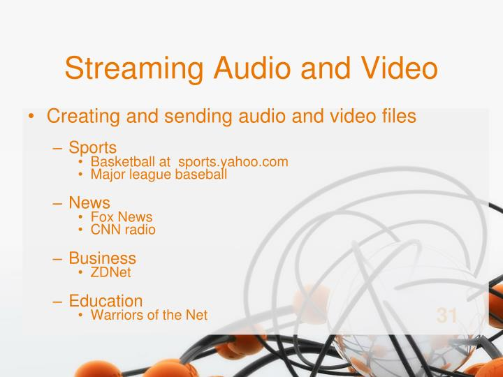 Streaming Audio and Video