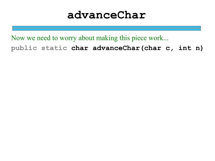 advanceChar