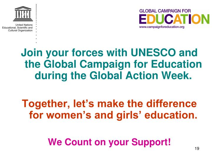 Join your forces with UNESCO and the Global Campaign for Education during the Global Action Week.