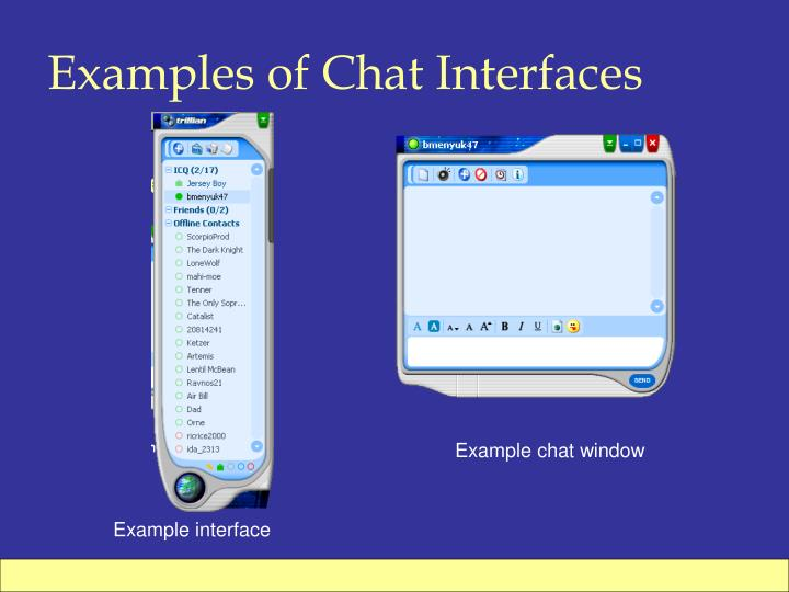 Examples of Chat Interfaces