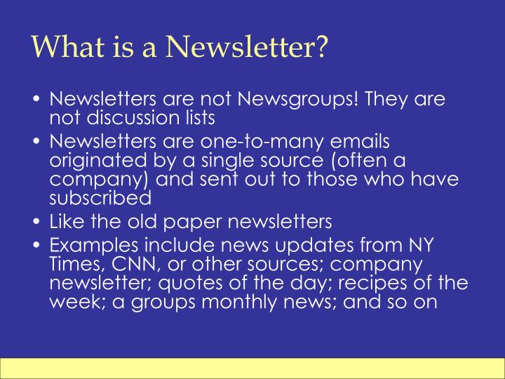 What is a Newsletter?