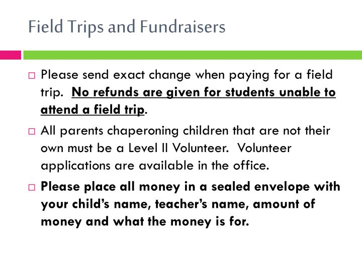 Field Trips and Fundraisers