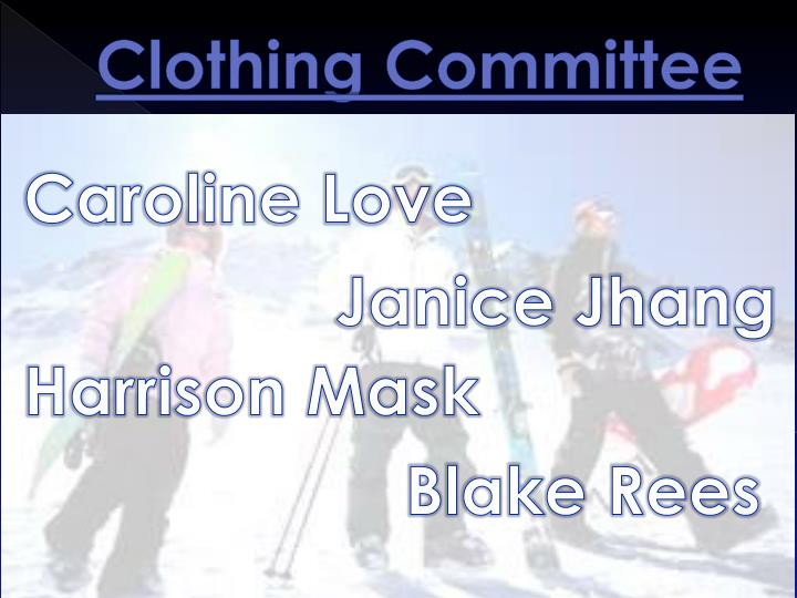 Clothing Committee