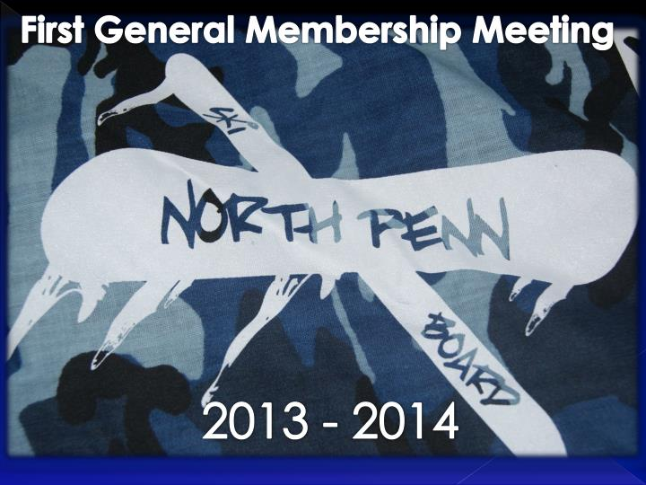 First General Membership Meeting