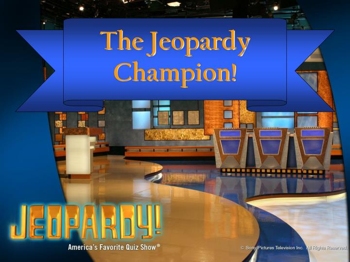 The Jeopardy