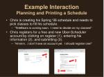 example interaction planning and printing a schedule