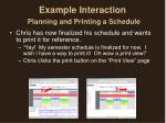 example interaction planning and printing a schedule3