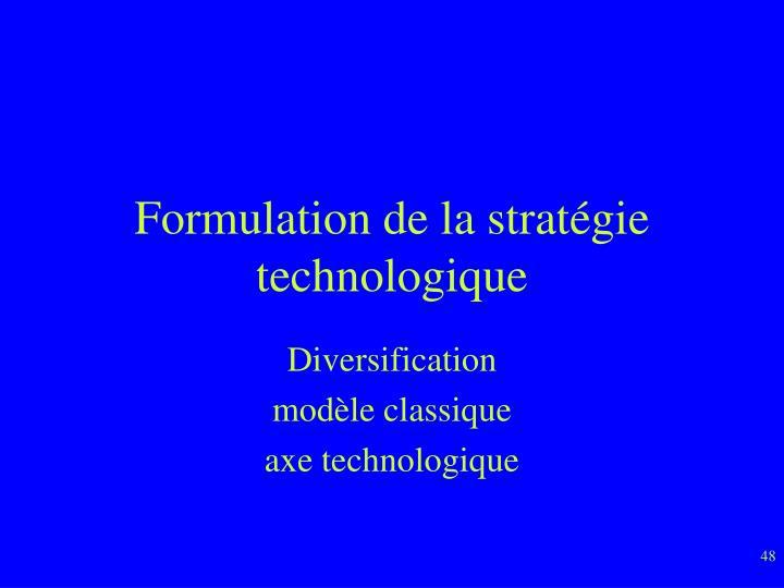 Formulation de la stratégie technologique
