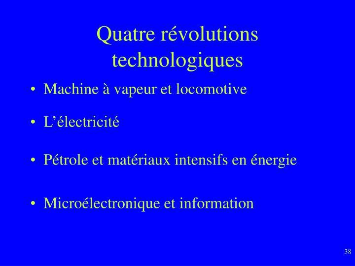 Quatre révolutions technologiques