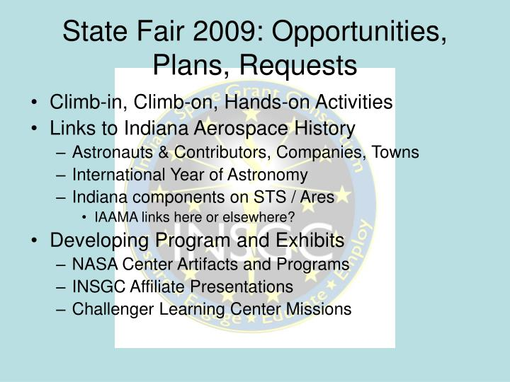 State Fair 2009: Opportunities, Plans, Requests