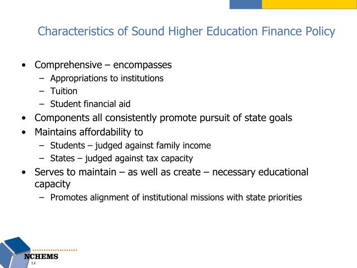 Characteristics of Sound Higher Education Finance Policy