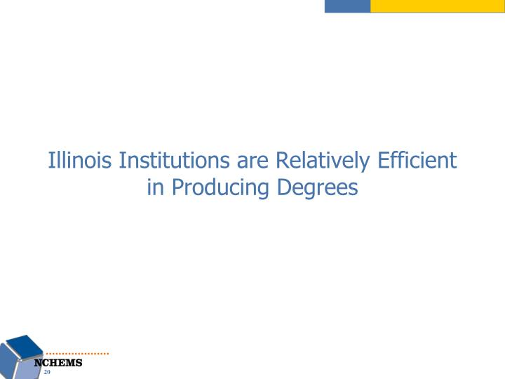 Illinois Institutions are Relatively Efficient in Producing Degrees