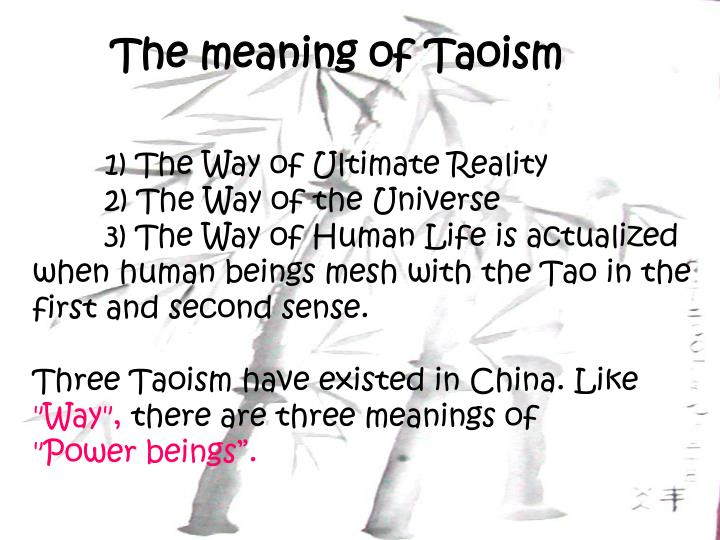 The meaning of Taoism