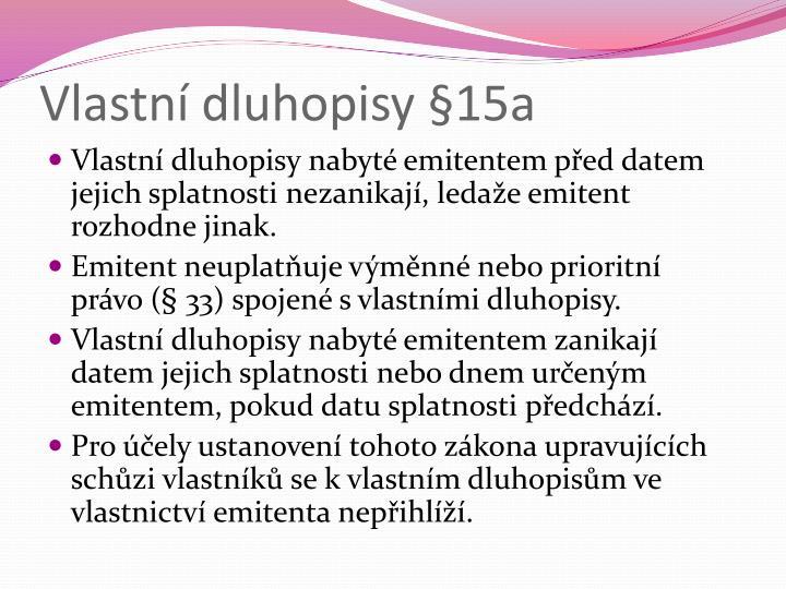 Vlastní dluhopisy §15a